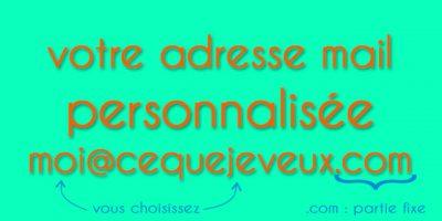 Creer adresse mail personnalisee