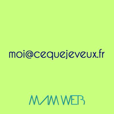 Adresse mail moi@cequejeveux.fr