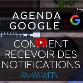 comment recevoir ses notifications sur son agenda google